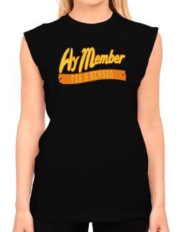 Hy Member For A Reason T-Shirt - Sleeveless-Womens