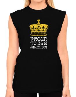 Proud To Be A Muslim T-Shirt - Sleeveless-Womens