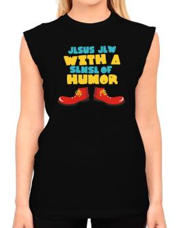 Jesus Jew With A Sense Of Humor T-Shirt - Sleeveless-Womens