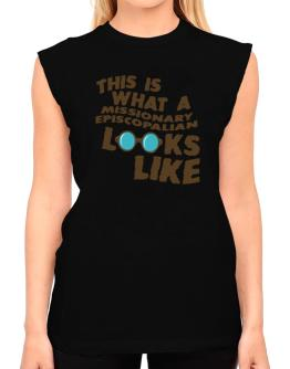 This Is What A Missionary Episcopalian Looks Like T-Shirt - Sleeveless-Womens