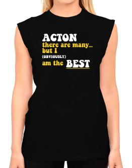 Acton There Are Many... But I (obviously) Am The Best T-Shirt - Sleeveless-Womens