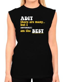 Adit There Are Many... But I (obviously) Am The Best T-Shirt - Sleeveless-Womens