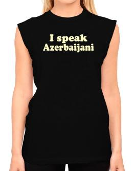I Speak Azerbaijani T-Shirt - Sleeveless-Womens