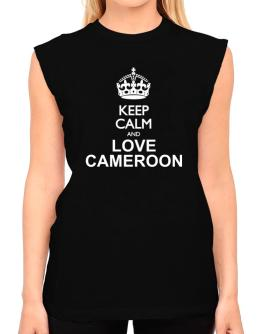 Keep calm and love Cameroon T-Shirt - Sleeveless-Womens