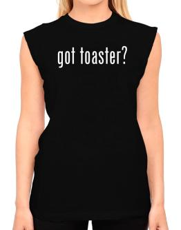 got toaster? T-Shirt - Sleeveless-Womens