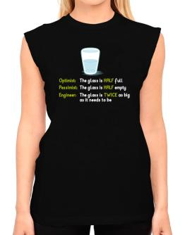 Optimist pessimist engineer glass problem T-Shirt - Sleeveless-Womens