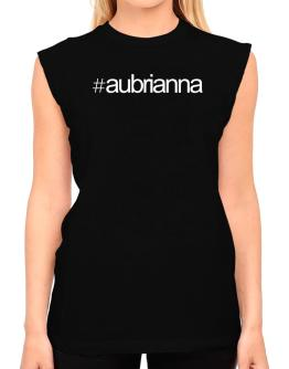 Hashtag Aubrianna T-Shirt - Sleeveless-Womens