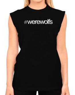 Hashtag Werewolfs T-Shirt - Sleeveless-Womens