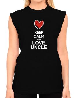 Keep calm and love Uncle chalk style T-Shirt - Sleeveless-Womens
