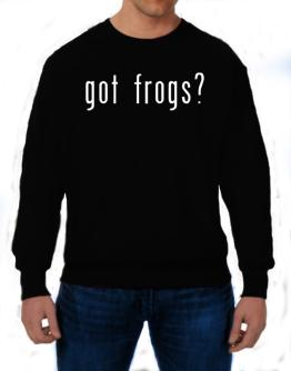 Got Frogs? Sweatshirt