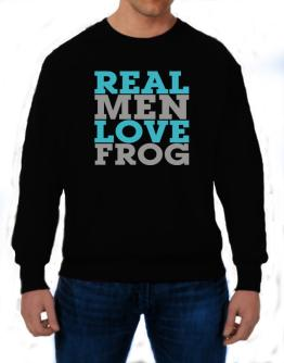 Real Men Love Frog Sweatshirt
