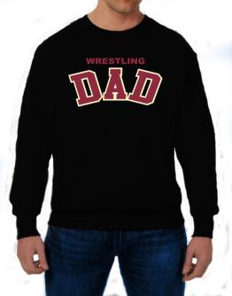 Wrestling Dad Sweatshirt