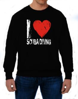 I Love Scuba Diving Sweatshirt