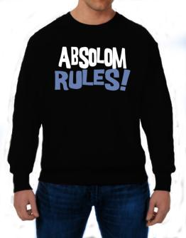 Absolom Rules! Sweatshirt
