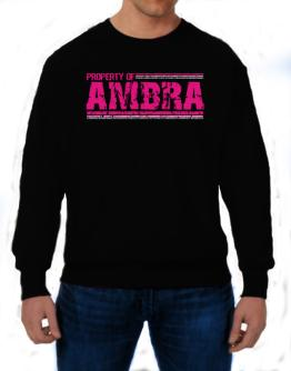 Property Of Ambra - Vintage Sweatshirt