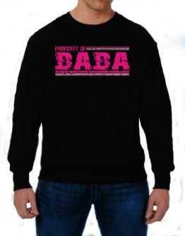 Property Of Baba - Vintage Sweatshirt