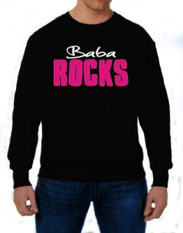 Baba Rocks Sweatshirt