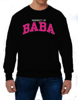 Property Of Baba Sweatshirt