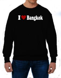 I Love Bangkok Sweatshirt