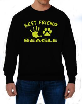 My Best Friend Is My Beagle Sweatshirt