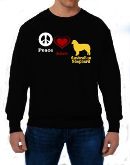 Peace, Love, Australian Shepherd Sweatshirt