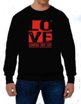Love Cornish Rex Sweatshirt