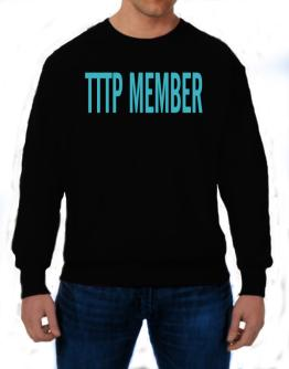 Tttp Member - Simple Sweatshirt