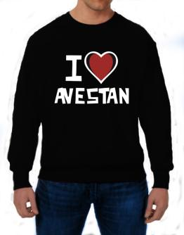 I Love Avestan Sweatshirt
