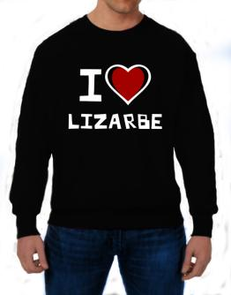 I Love Lizarbe Sweatshirt