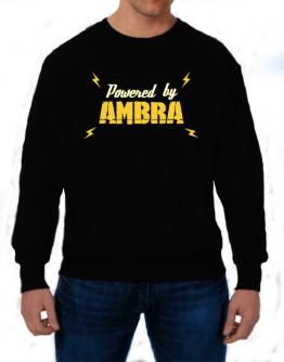 Powered By Ambra Sweatshirt