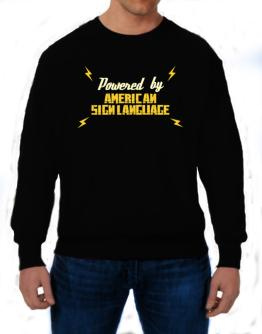 Powered By American Sign Language Sweatshirt