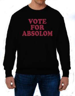 Vote For Absolom Sweatshirt