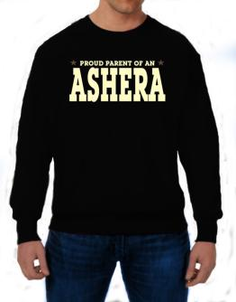 PROUD PARENT OF A Ashera Sweatshirt