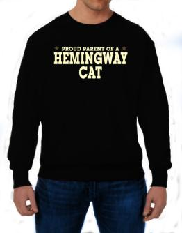 PROUD PARENT OF A Hemingway Cat Sweatshirt