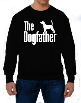 The dogfather Beagle Sweatshirt