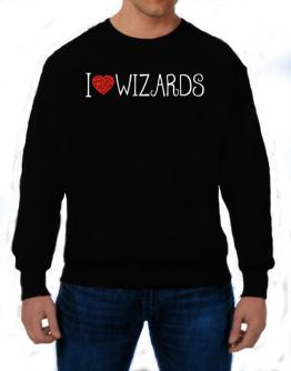 I love Wizards cool style Sweatshirt