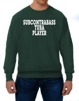Subcontrabass Tuba Player - Simple Sweatshirt