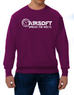 Airsoft spread the welts Sweatshirt