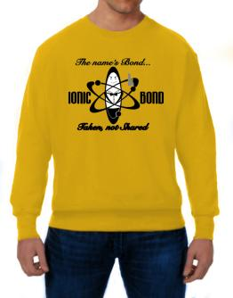 Ionic Bond Sweatshirt
