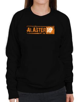 Alaster - 18+ Sweatshirt-Womens