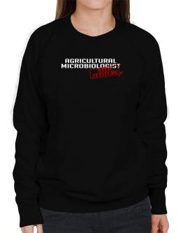 Agricultural Microbiologist With Attitude Sweatshirt-Womens