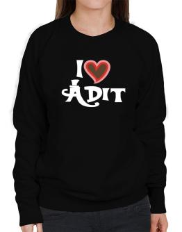I Love Adit Sweatshirt-Womens