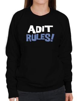 Adit Rules! Sweatshirt-Womens
