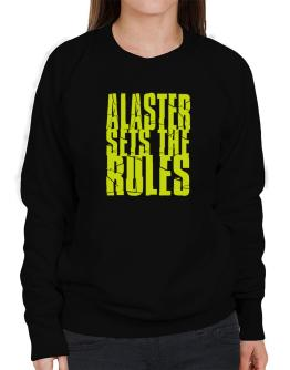 Alaster Sets The Rules Sweatshirt-Womens