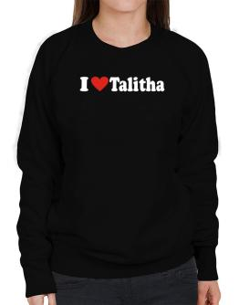 I Love Talitha Sweatshirt-Womens