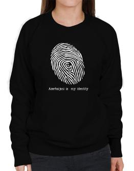 Azerbaijani Is My Identity Sweatshirt-Womens