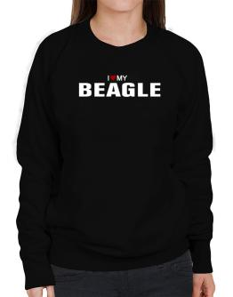 I Love My Beagle Sweatshirt-Womens