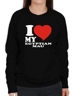 I Love My Egyptian Mau Sweatshirt-Womens