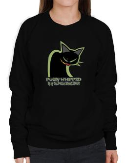 Pussy Whipped By My California Spangled Cat Sweatshirt-Womens