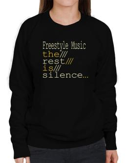 Freestyle Music The Rest Is Silence... Sweatshirt-Womens